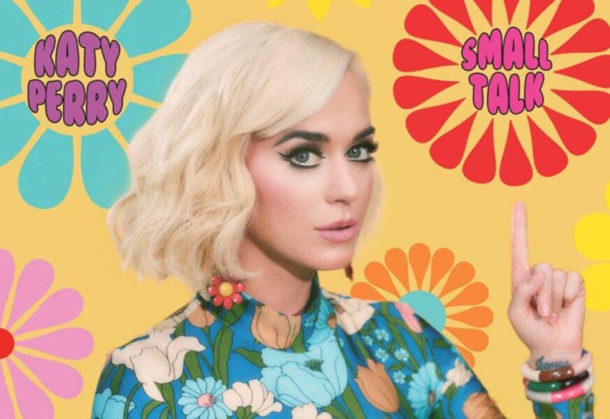 Katy Perry lança 'Small Talk', seu novo Single