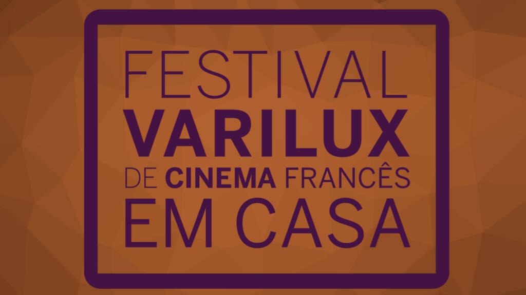 Festival Varilux Em Casa traz 50 filmes franceses em streaming gratuito