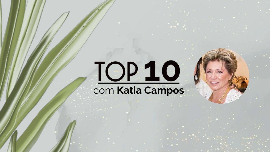 TOP10: Katia Campos revela seus cuidados com a beleza