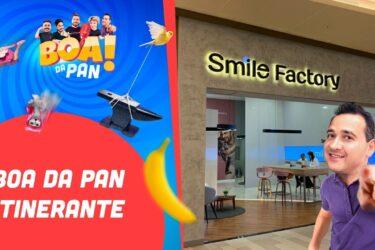 O BOA DA PAN! Ao Vivo Smile Factory   14/02/2