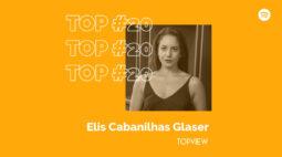 PLAYLIST DOS COLUNISTAS: Elis Cabanilhas selecionou uma playlist eclética atemporal