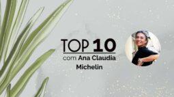 TOP10: Ana Claudia Michelin seleciona destinos para marcar check-in!