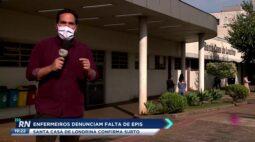 Enfermeiros denunciam falta de EPIS: Santa Casa de Londrina confirma surto