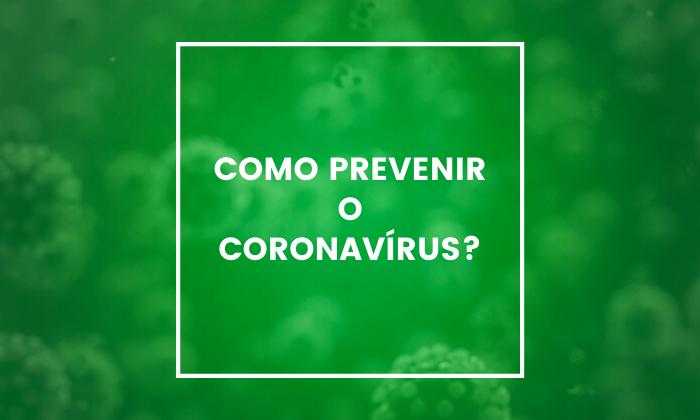 Como prevenir o coronavírus?