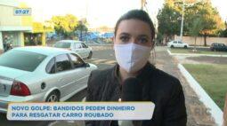Novo golpe: Bandidos pedem dinheiro para resgatar carro roubado