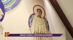 Igrejas voltam a funcionar em Maringá