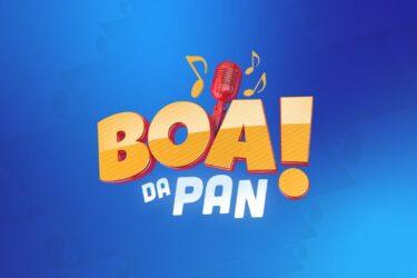 O BOA DA PAN! Ao Vivo   11/02/2020