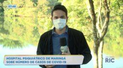 Hospital psiquiátrico de Maringá sobe número de casos de covid-19