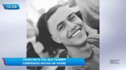 Filho mata pai: Ele também confessou matar um padre