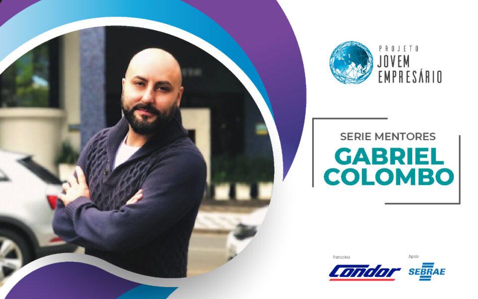 Série Mentores com Gabriel Colombo da Pontomais