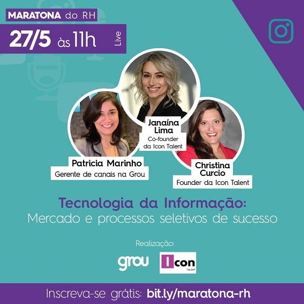 Christina Curcio e Janaina Lima da Icon Talent fazem live sobre mercado e processos seletivos em tecnologia da informação