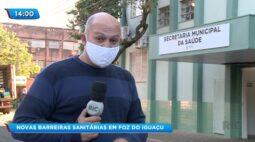 Novas barreiras sanitárias em Foz do Iguaçu