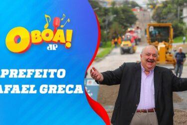 Prefeito Rafael Greca – O BOA! – 05/07/19 #GRECA #CURITIBA #PREFEITO