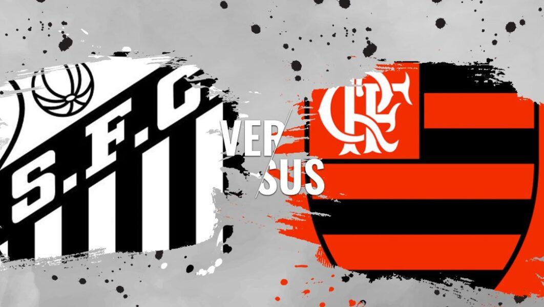 Santos x Flamengo: saiba onde assistir à partida do Brasileiro Série A