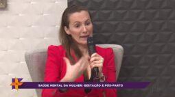 Saúde mental da mulher: Gestação e pós parto | Parte 2