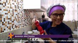 Aprenda a fazer banana gratinada