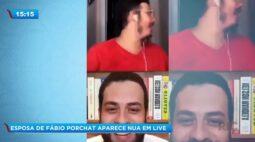 Esposa de Fábio Porchat aparece nua em live