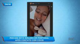 Luana Piovani está isolada em Portugal após contato com covid-19