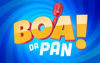O BOA DA PAN!