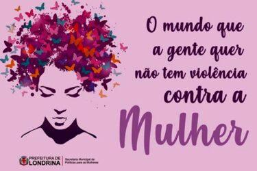 Confira as ações do Dia Estadual de Combate ao Feminicídio em Londrina