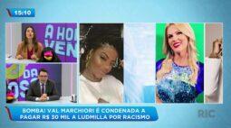 Val Marchiori é condenada a pagar R$ 30 mil a Ludmilla por racismo