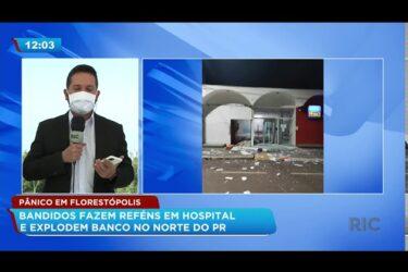 Pânico em Florestópolis: bandidos fazem reféns em hospital e explodem banco no norte do PR