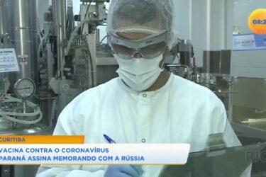 Vacina contra o coronavírus: Paraná assina memorando com a Rússia