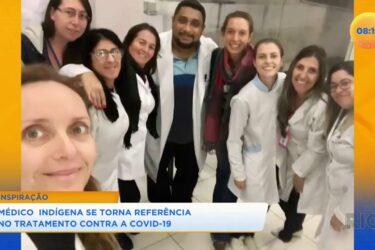 Médico indígena se torna referência no tratamento contra covid-19