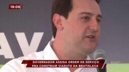 Governador assina ordem de serviço pra construir viaduto na Bratislava