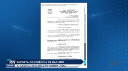 Suposta ocorrência de racismo: TJ arquiva reclamação contra juíza