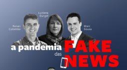 A pandemia das Fake News: live discute volume de notícias falsas na rede
