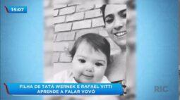 Filha de Tatá Werneck e Rafael Vitti aprende a falar a primeira palavra