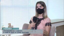 Síndrome da Cabana: o quê é isso e como evitar?