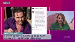 Cantor comenta indicação de ex para a roça com indireta no instagram