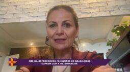 Mês da osteoporose: 10 milhões de brasileiros sofrem com a doença!