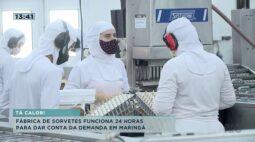 Para atender demanda, fábrica de sorvetes está trabalhando 24 horas por dia!