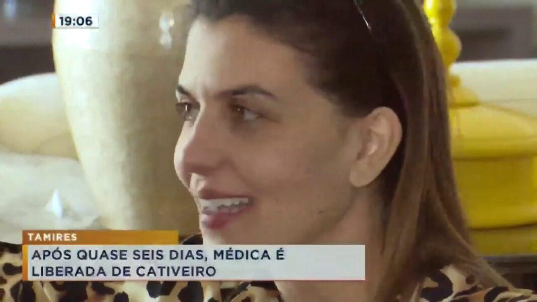 Após 5 dias mantida em cativeiro, médica é liberada e volta para a família
