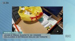 Jovem é preso suspeito de vender celulares e entregar molho de tomate