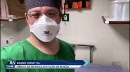 Barco hospital na Amazônia médico de Maringá participa de missão