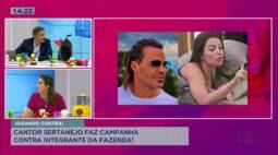 Cantor sertanejo faz campana contra integrante da Fazenda