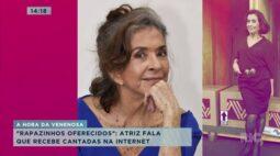 Betty Faria conta que recebe muitas cantadas nas redes sociais