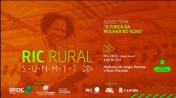 RIC RURAL S.U.M.M.I.T discute A FORÇA DO MULHER NO AGRO