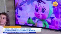 Menina de apenas 4 anos decide veder doces para comprar boneca