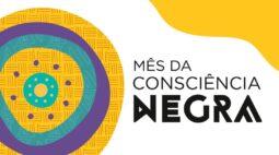 Museus promovem ações para marcar o Mês da Consciência Negra