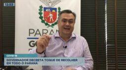 Governador decreta toque de recolher em todo o Paraná