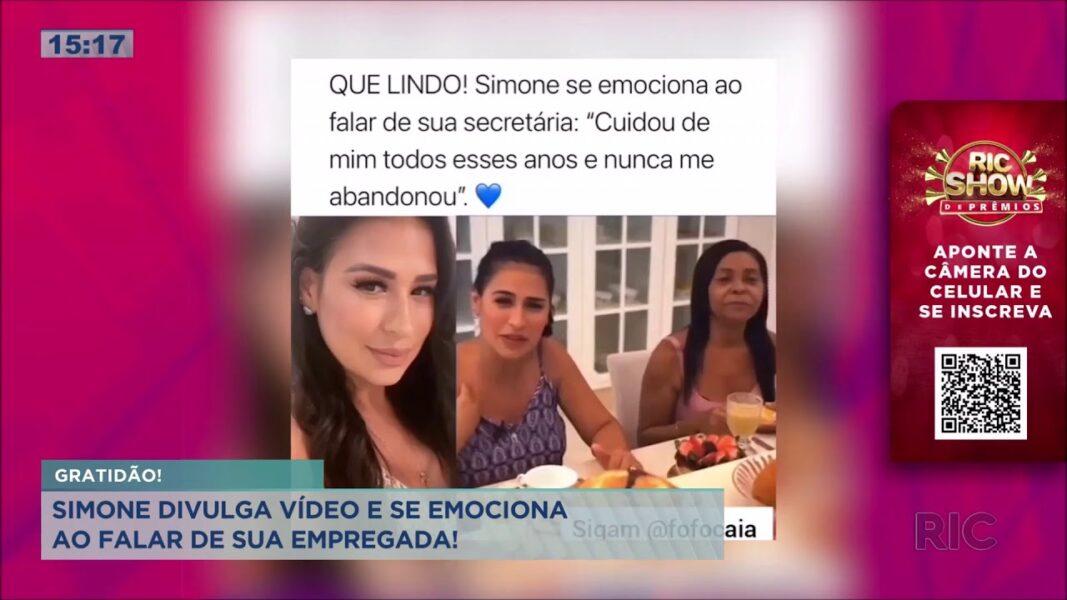 Cantora Simone divulga vídeo e se emociona ao falar de sua empregada