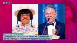 Comediante Luiz Carlos Ribeiro, conhecido como Rodela morre em Guarulhos
