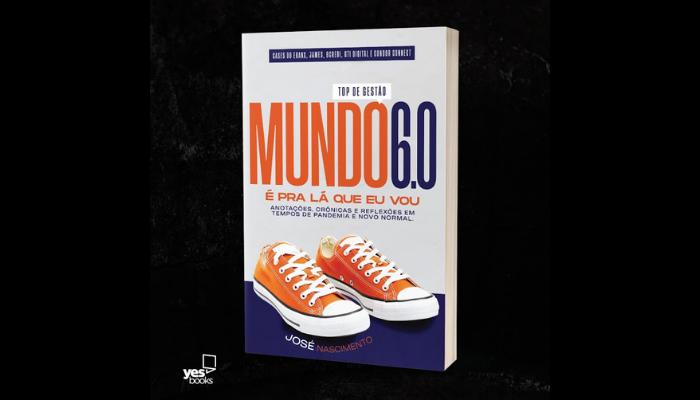 """MUNDO 6.0: Livro traz cases de empreendedorismo e inovação para inspirar no """"Novo Normal"""""""