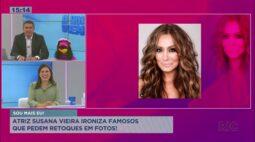 Susana Vieira ironiza famosos que pedem retoques em fotos