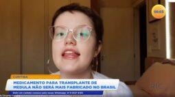 Medicamento para transplante de medula óssea não ser mais fabricado no Brasil